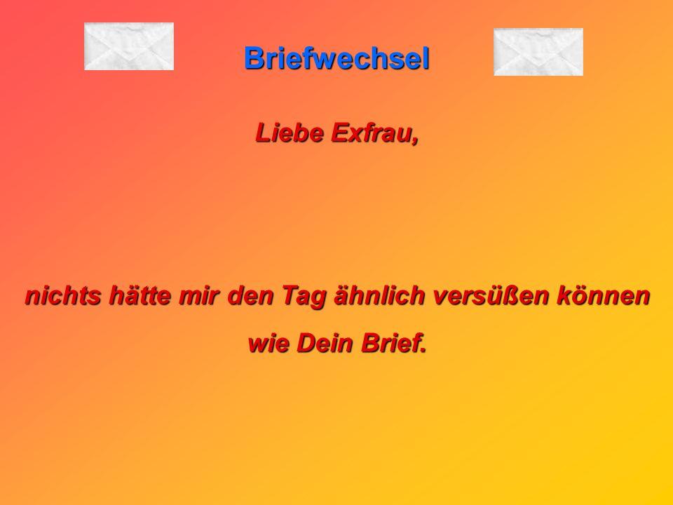 Briefwechsel P.S.: Falls Du mich suchen solltest, lass es besser bleiben. Es bringt nichts. Dein BRUDER und ich ziehen zusammen nach Bielefeld. Schöne