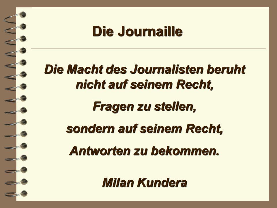 Die Journaille Die Aktualität ist der Pulsschlag der Presse.