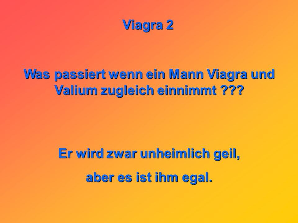 Viagra 2 Warum werfen die Österreicher Viagra in den Wald? Sie wollen Christbäume mit Ständer haben!