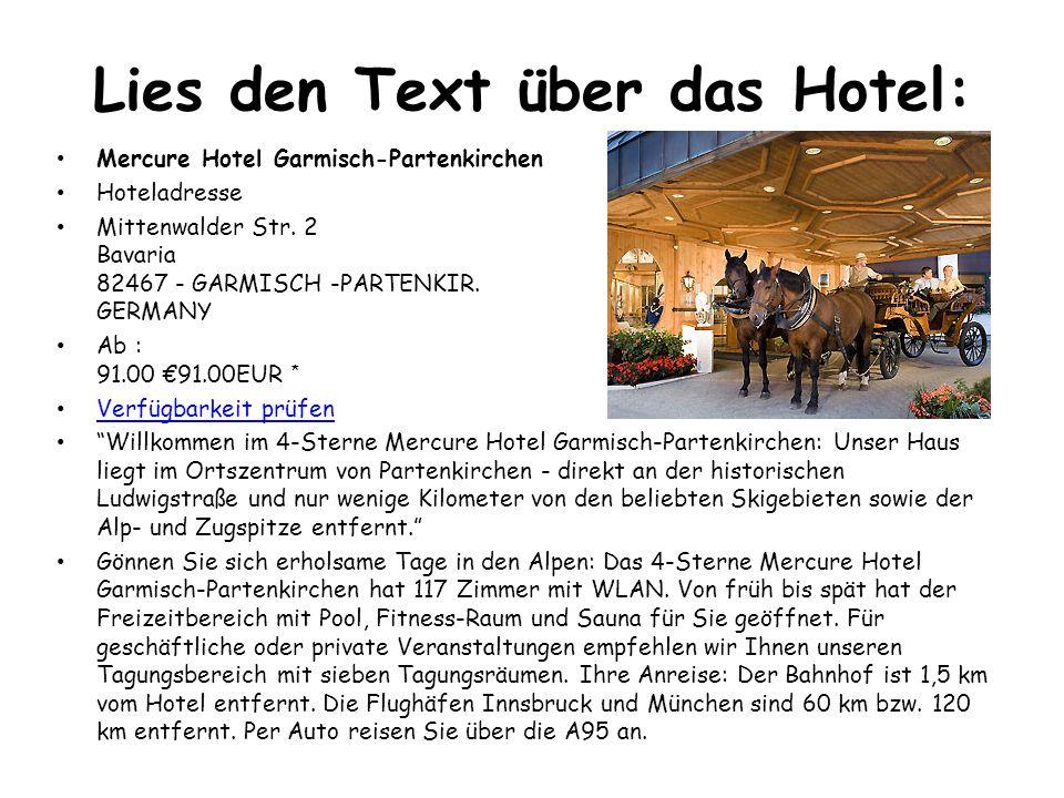 Lies den Text über das Hotel: Mercure Hotel Garmisch-Partenkirchen Hoteladresse Mittenwalder Str.