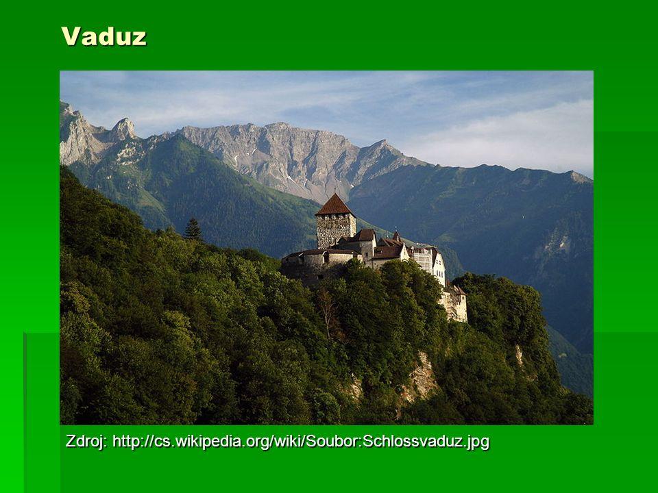 Vaduz Zdroj: http://cs.wikipedia.org/wiki/Soubor:Schlossvaduz.jpg