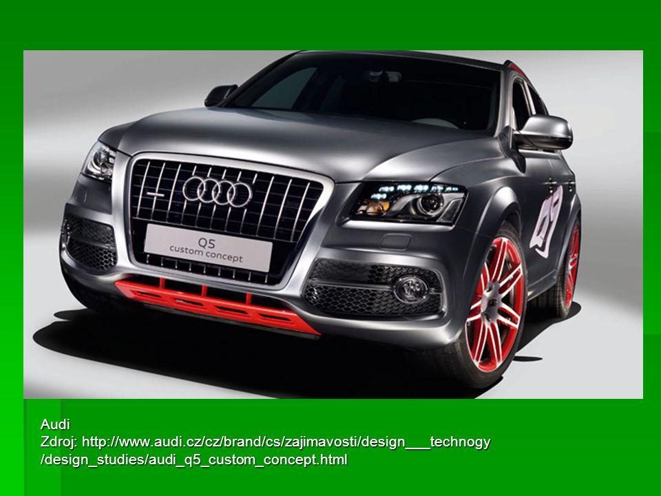 Audi Zdroj: http://www.audi.cz/cz/brand/cs/zajimavosti/design___technogy /design_studies/audi_q5_custom_concept.html