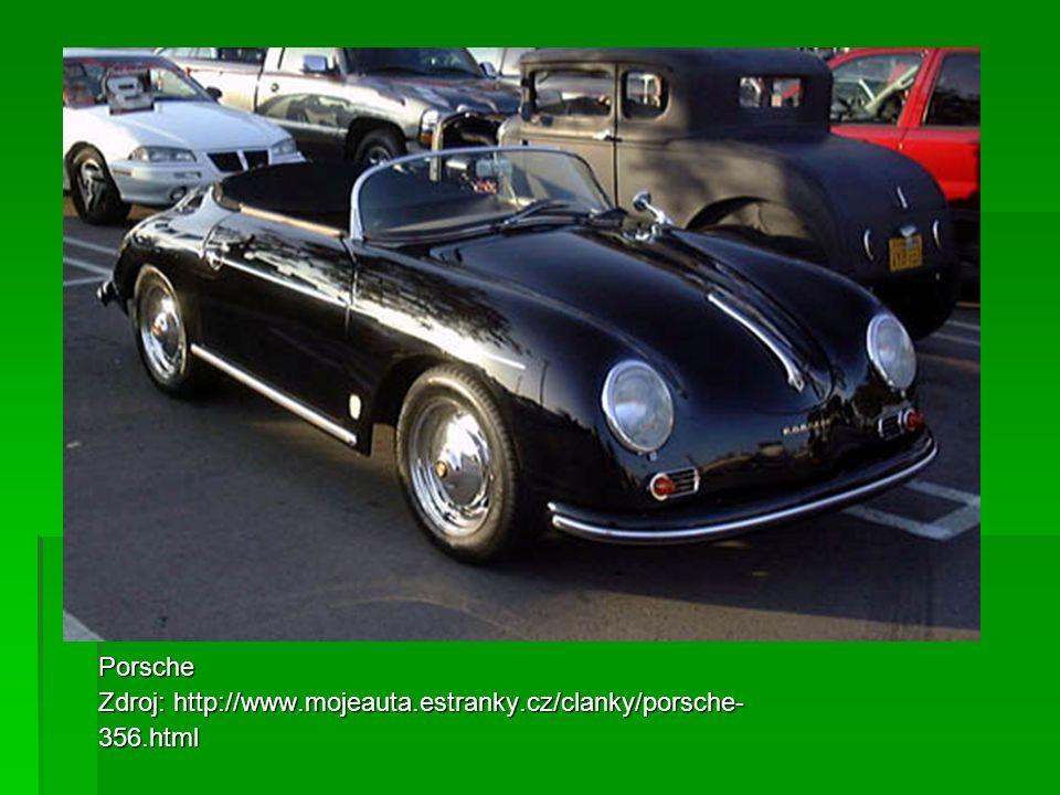 Porsche Zdroj: http://www.mojeauta.estranky.cz/clanky/porsche- 356.html