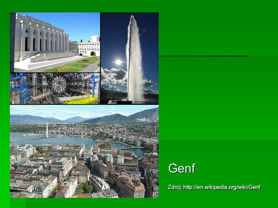 Genf Zdroj: http://en.wikipedia.org/wiki/Genf
