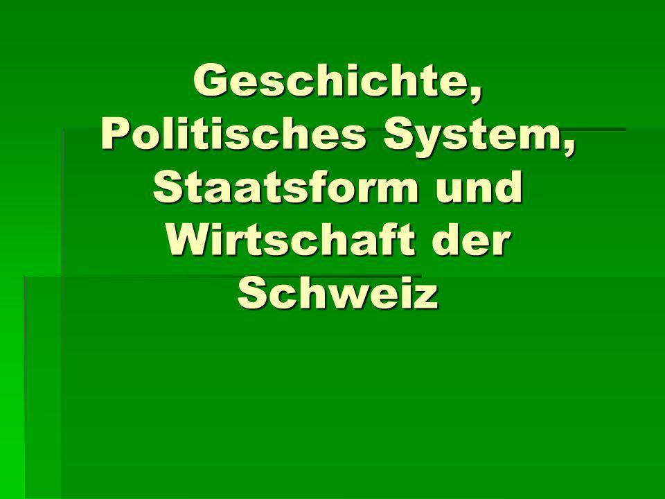 Was wisst ihr über schweizerische Geschichte? Geschichte