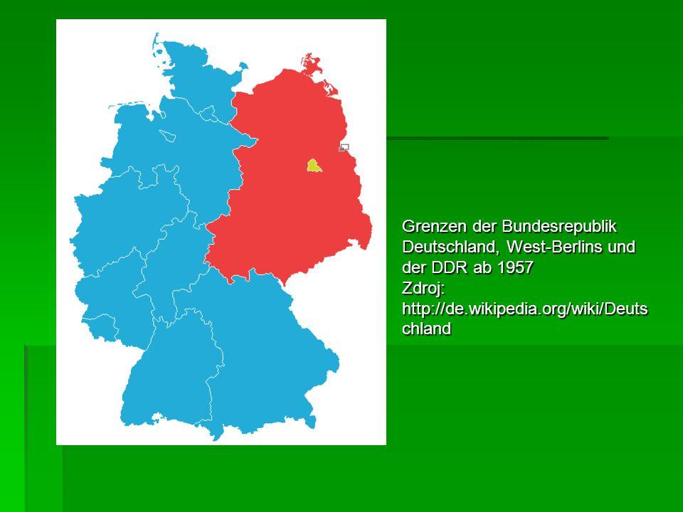 Grenzen der Bundesrepublik Deutschland, West-Berlins und der DDR ab 1957 Zdroj: http://de.wikipedia.org/wiki/Deuts chland