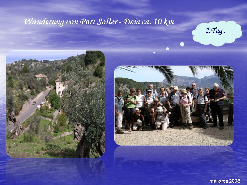 mallorca 2008 Wanderung von Port Soller - Deia ca. 10 km 2.Tag.