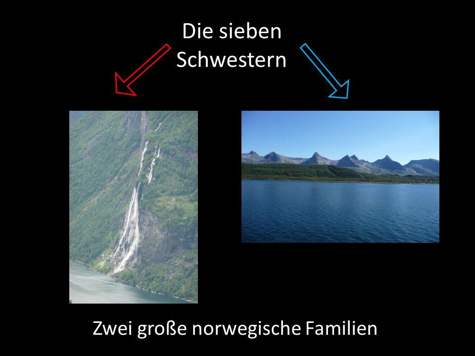 Zwei große norwegische Familien Die sieben Schwestern