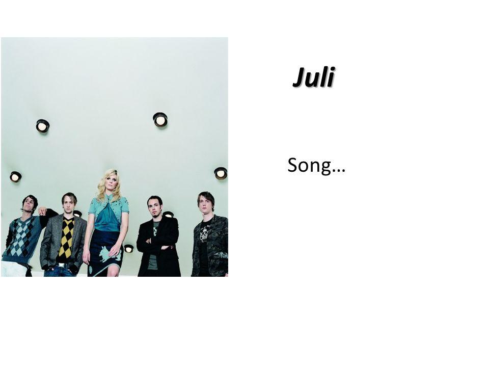 Juli Song…