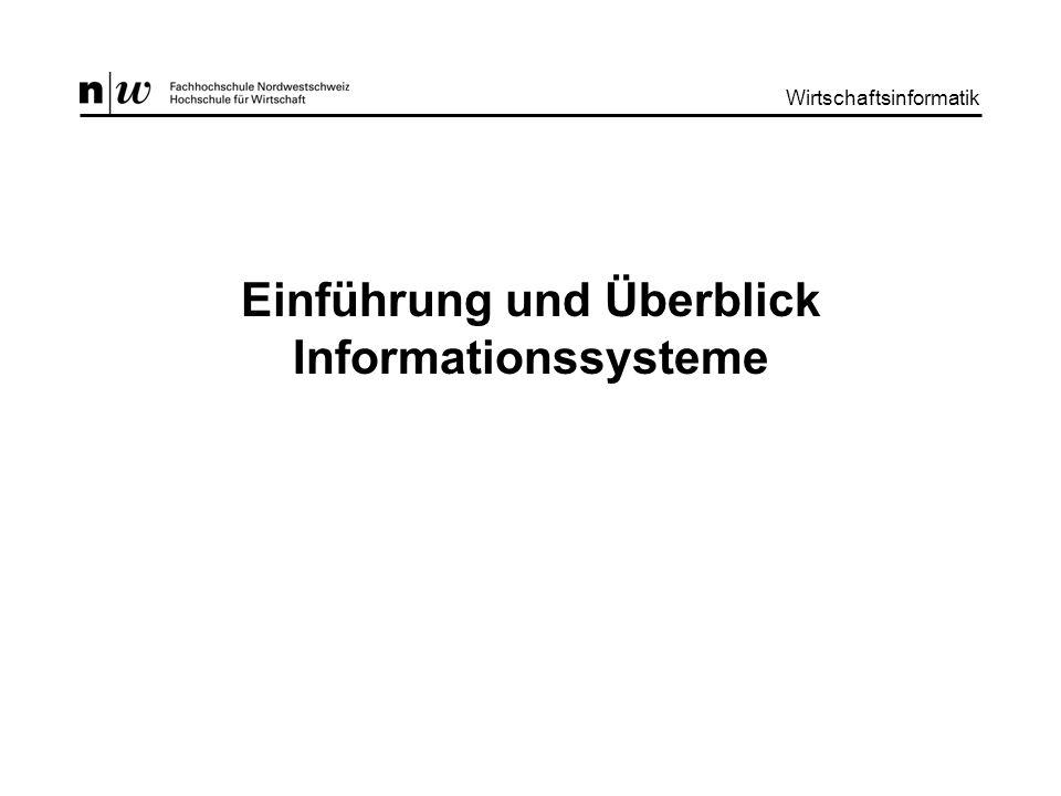 Wirtschaftsinformatik II : Einführung und Übersicht Informationssysteme Wirtschaftsinformatik 2 Lernziele Die Studierenden –wissen, was betriebliche Informationssysteme (IS) sind –kennen den Unterschied zwischen Zeichen, Daten, Informationen und Wissen –kennen die historische Entwicklung der IS –können Informationssysteme systematisch einteilen