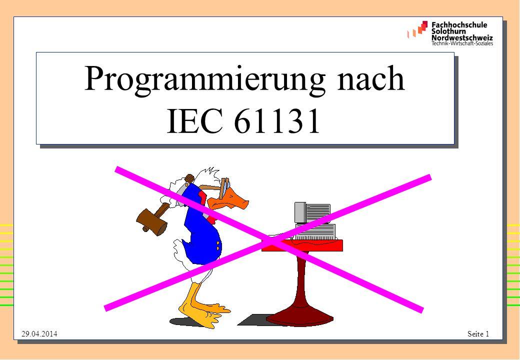29.04.2014Seite 1 Programmierung nach IEC 61131