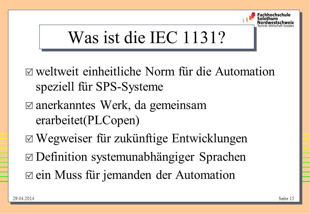 29.04.2014Seite 15 Was ist die IEC 1131.