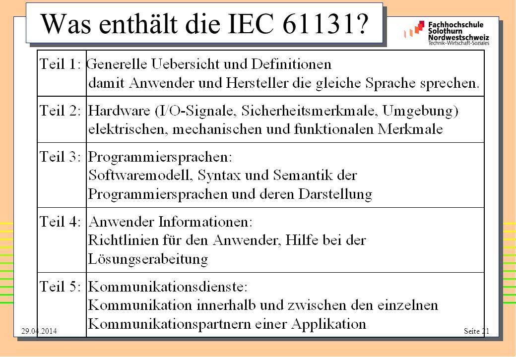 29.04.2014Seite 21 Was enthält die IEC 61131?