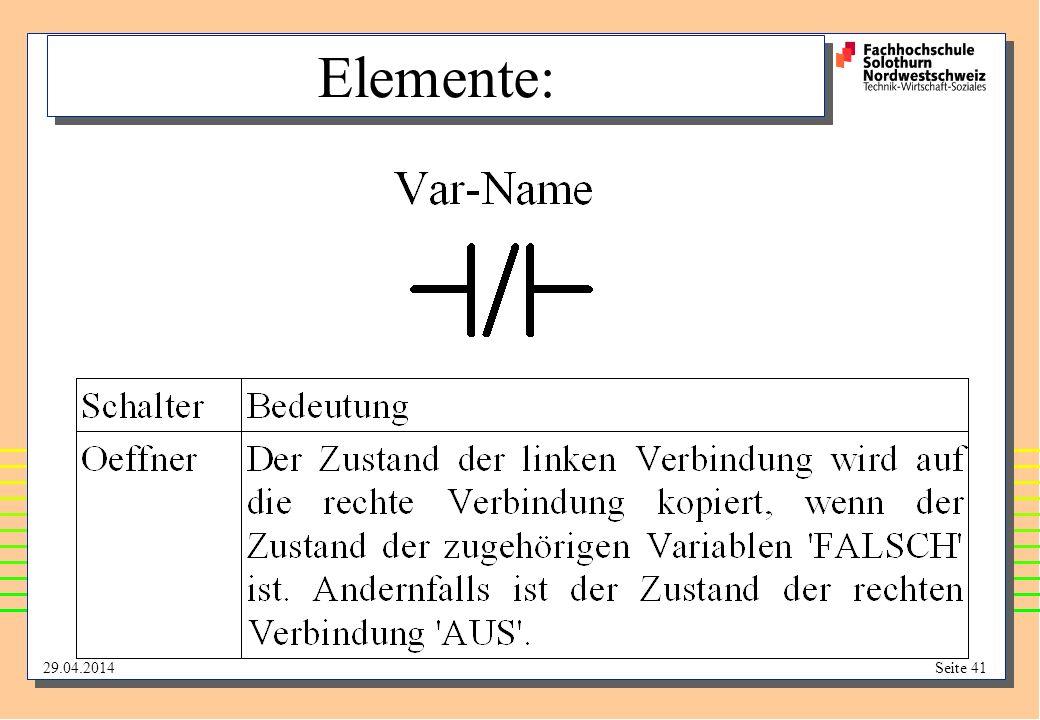 29.04.2014Seite 41 Elemente: