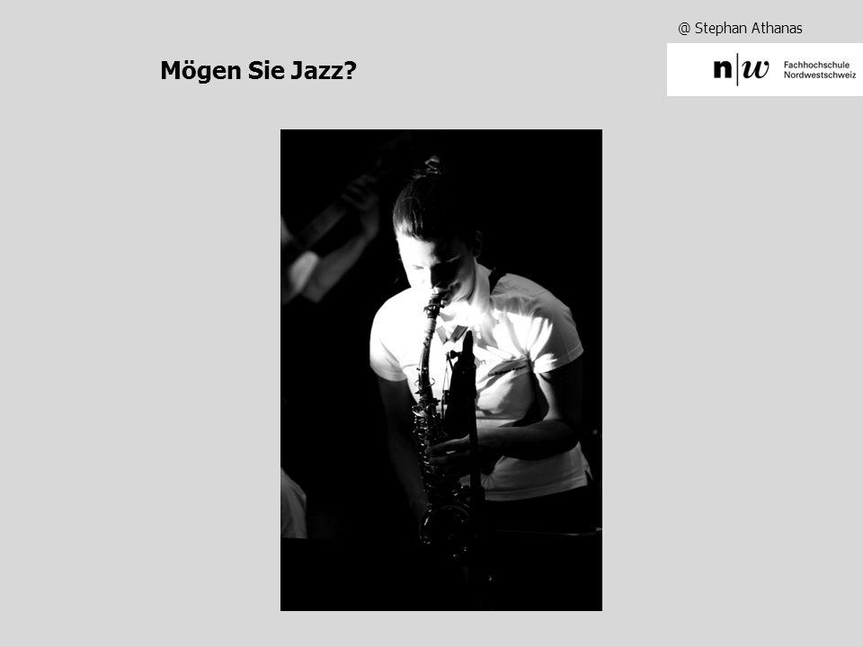 @ Stephan Athanas Mögen Sie Jazz