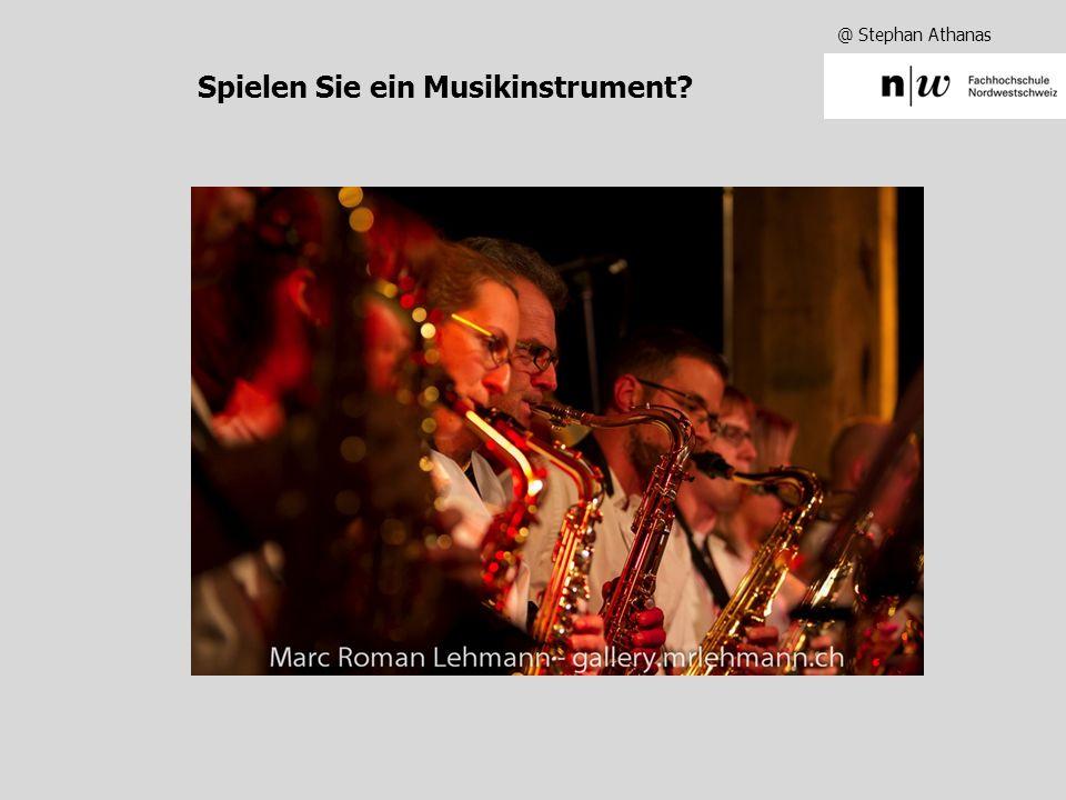 @ Stephan Athanas Spielen Sie ein Musikinstrument