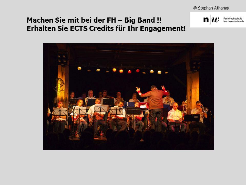 @ Stephan Athanas Machen Sie mit bei der FH – Big Band !.