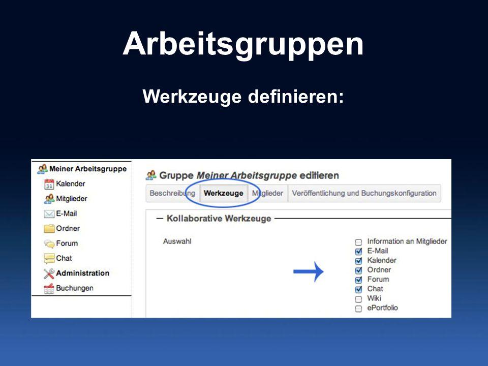Arbeitsgruppen Werkzeuge definieren: