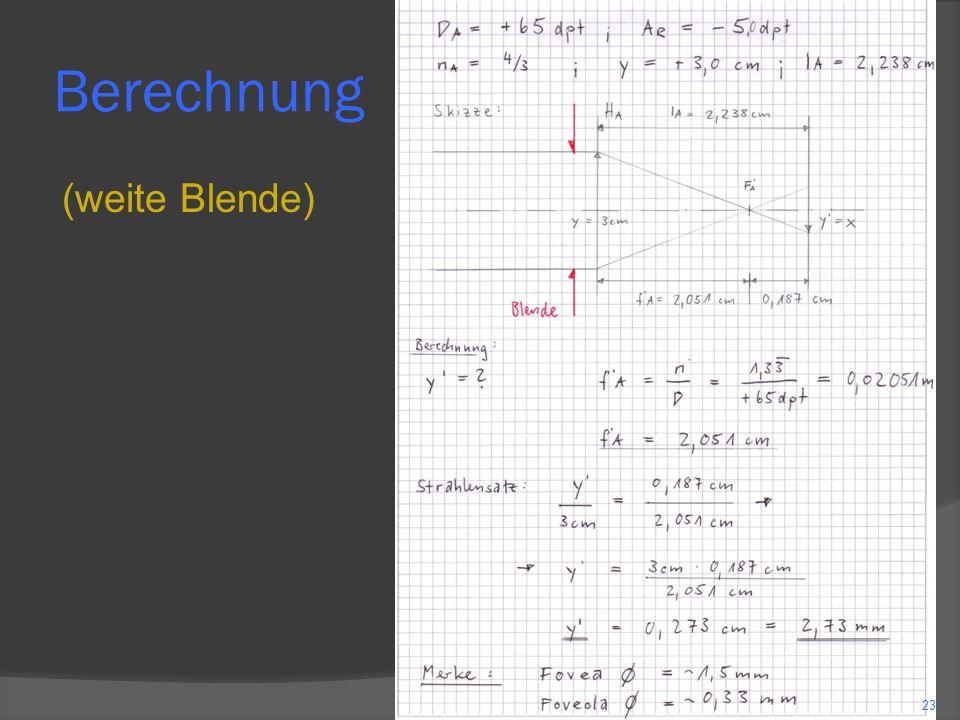 Berechnung (enge Blende) 24