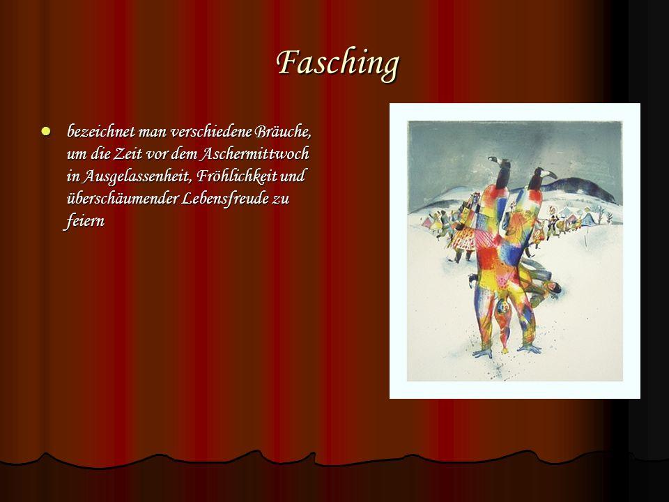 Geschichte des Fasching In der Antike: Vorläufer des Karnevals wurden bereits vor 5000 Jahren im Zweistromland gefeiert, im Land mit den ersten urbanen Kulturen.