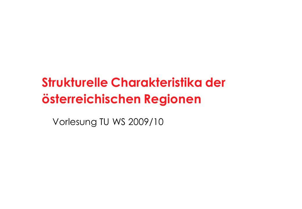 31 Wirtschaftsregionen: Intensive Industrieregionen Amstetten, Neunkirchen, St.Pölten-Land, Bruck/Mur, Judenburg, Leoben, Mürzzuschlag, Gmunden, Kirchdorf, Vöcklabruck, Wels-Land, Hallein, Kufstein, Schwaz, Bludenz, Bregenz