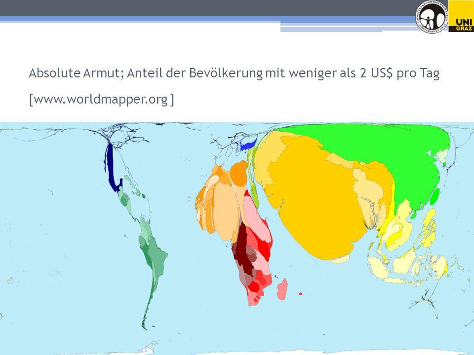 Absolute Armut; Anteil der Bevölkerung mit weniger als 2 US$ pro Tag [www.worldmapper.org ]