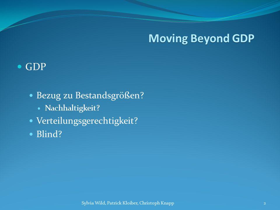 GDP Bezug zu Bestandsgrößen. Nachhaltigkeit. Verteilungsgerechtigkeit.