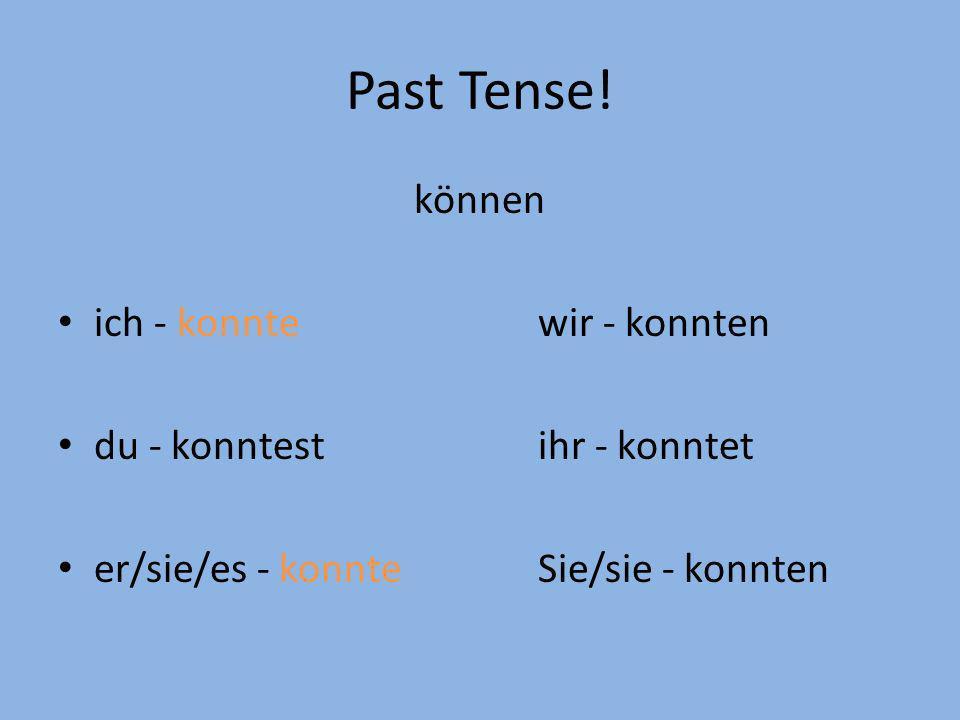 Past Tense.