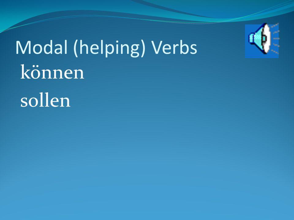 Modal (helping) Verbs können