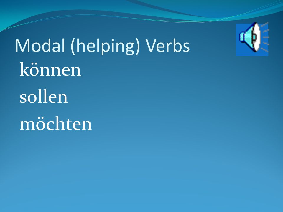 Summary Grammar All modal verbs are irregular in the singular forms