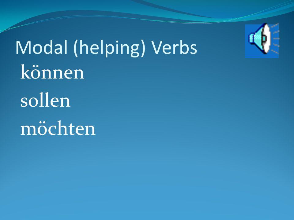 Modal (helping) Verbs können sollen