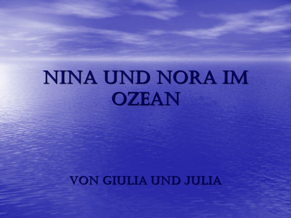 Nina und Nora im Ozean von Giulia und Julia
