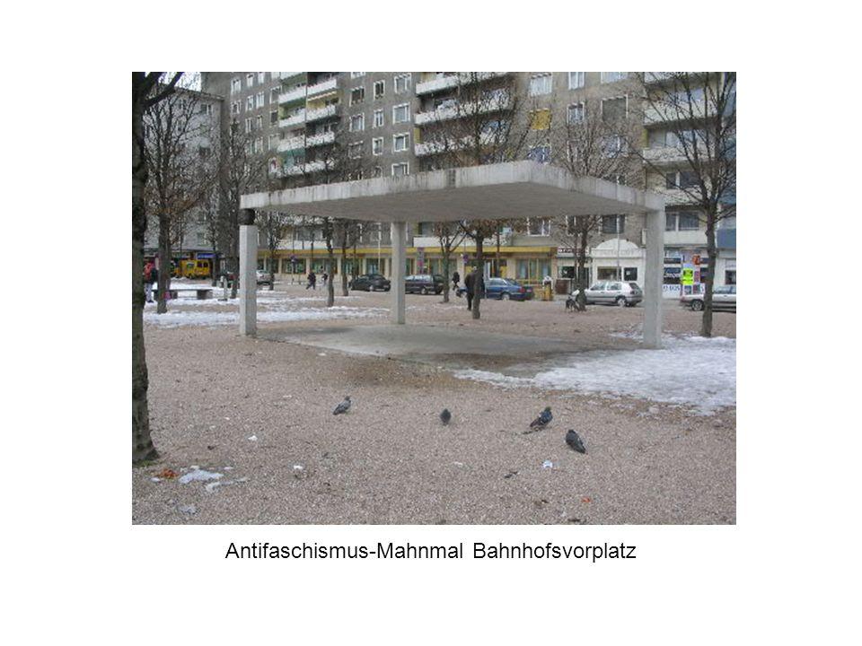 Antifaschismus-Mahnmal Bahnhofsvorplatz