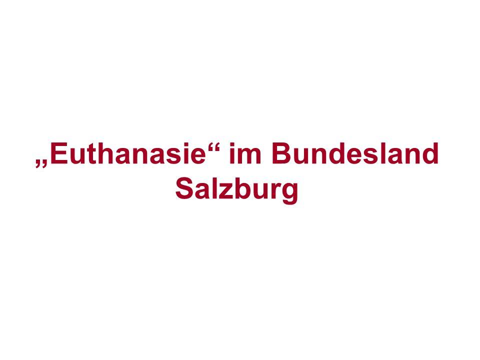 Euthanasie im Bundesland Salzburg