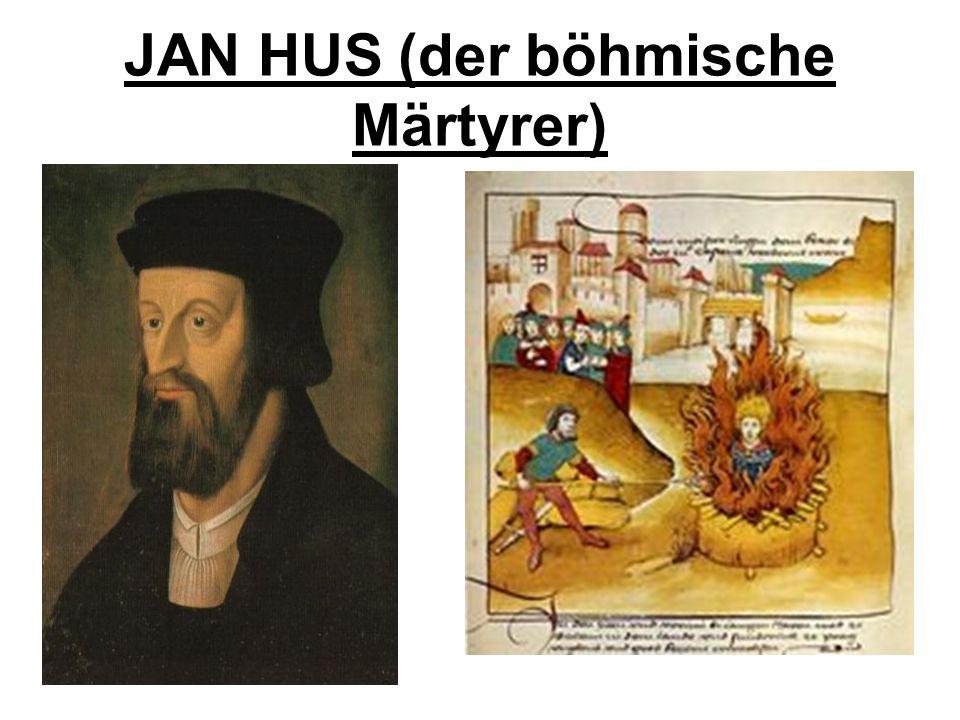 JAN HUS (der böhmische Märtyrer)