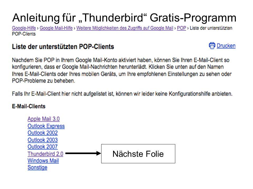 Anleitung für Thunderbird Gratis-Programm Nächste Folie
