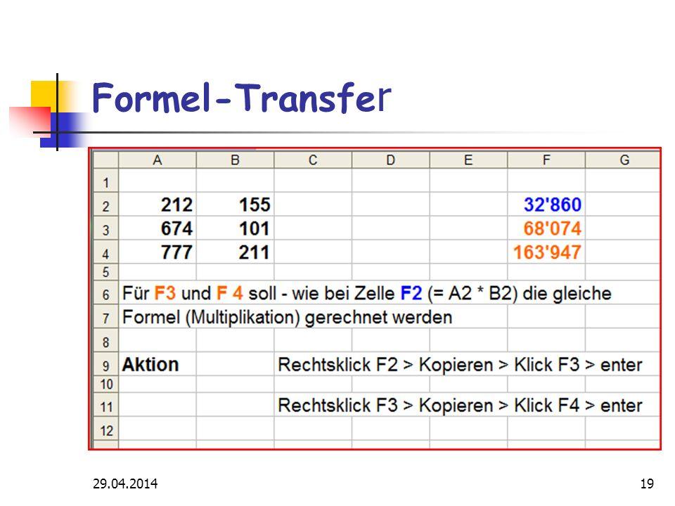 29.04.201419 Formel-Transfe r