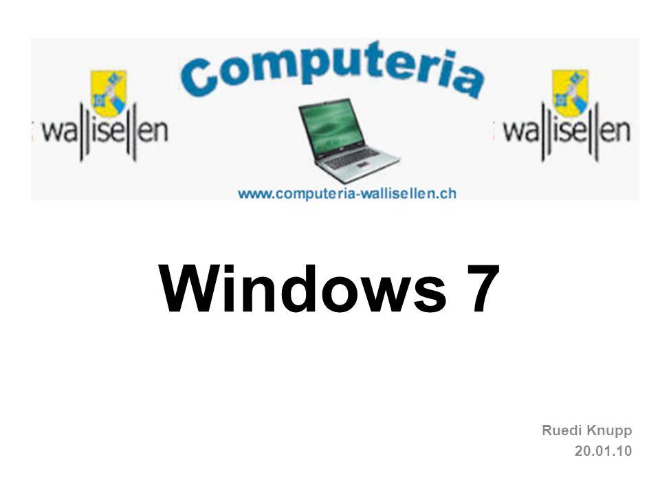 Gründe für Windows 7 (W 7) 2 Schnellere und einfachere Bedienung.
