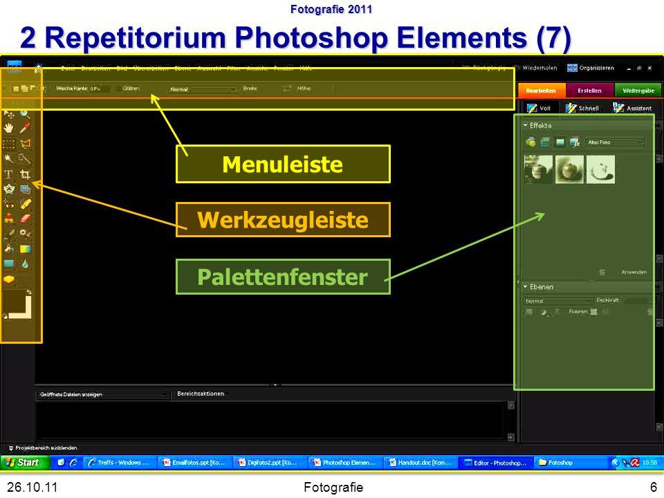Menuleiste Werkzeugleiste Palettenfenster 6Fotografie26.10.11 Fotografie 2011 2 Repetitorium Photoshop Elements (7)