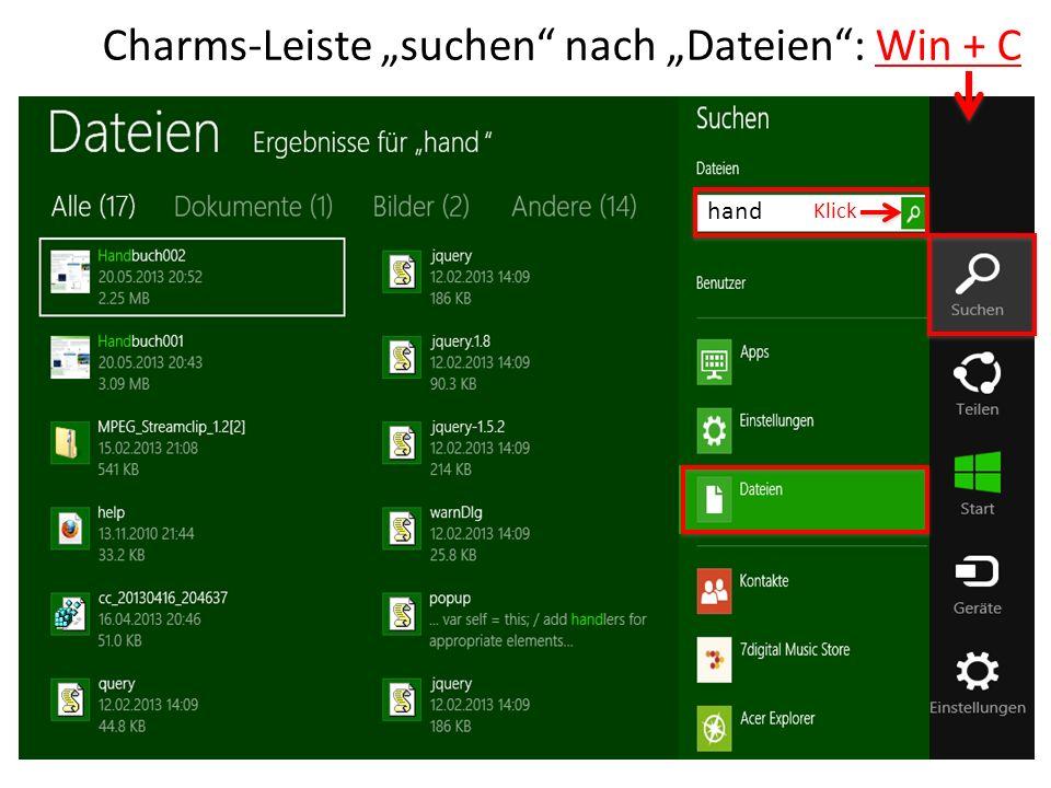 Charms-Leiste suchen nach Dateien: Win + C hand Klick