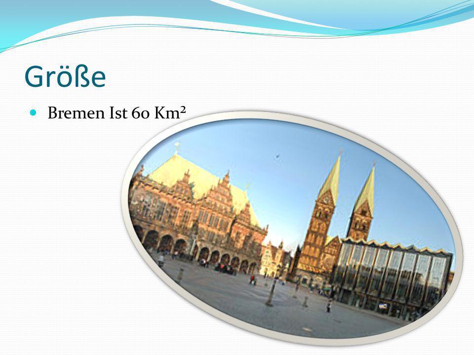 Grӧße Bremen Ist 60 Km²