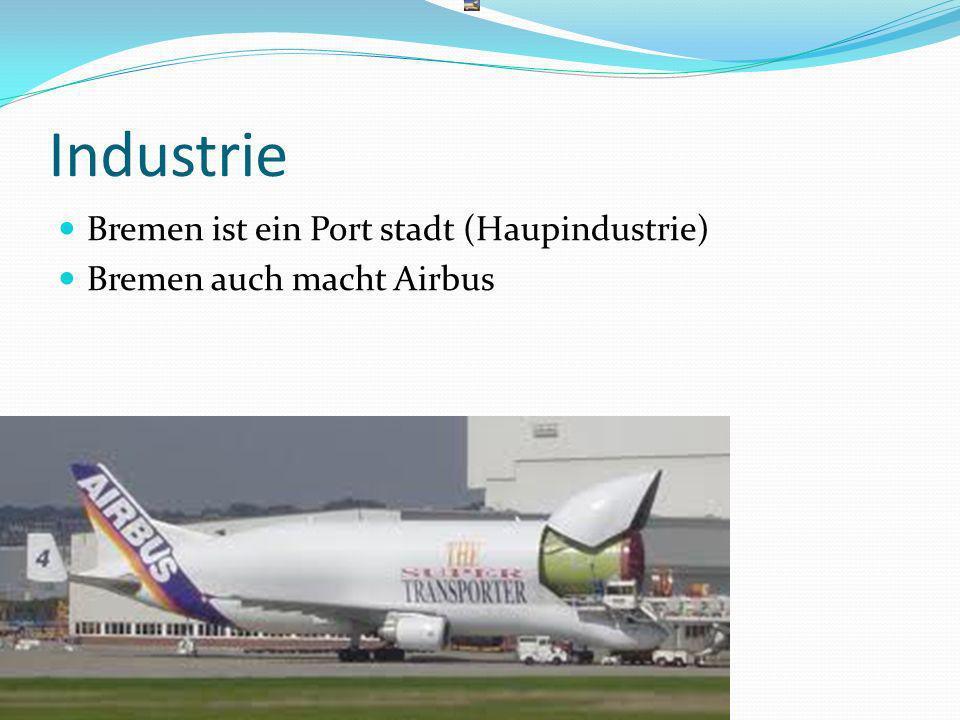 Industrie Bremen ist ein Port stadt (Haupindustrie) Bremen auch macht Airbus