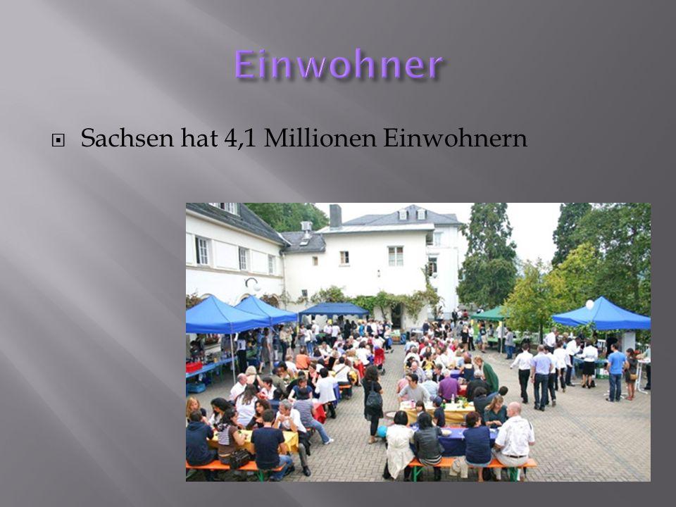 Sachsen hat 4,1 Millionen Einwohnern