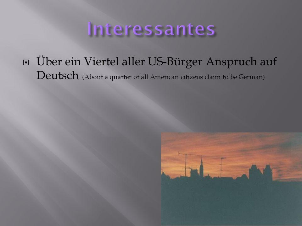 Über ein Viertel aller US-Bürger Anspruch auf Deutsch (About a quarter of all American citizens claim to be German)