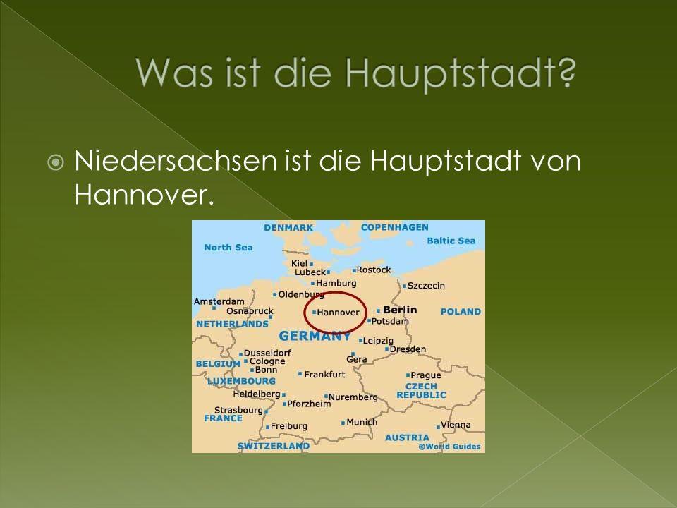Niedersachsen ist die Hauptstadt von Hannover.