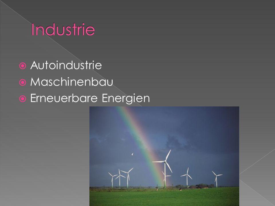 Autoindustrie Maschinenbau Erneuerbare Energien