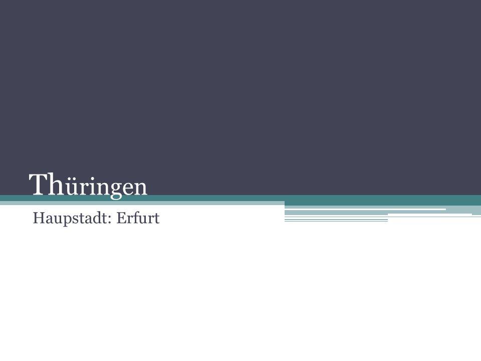 Th üringen Haupstadt: Erfurt