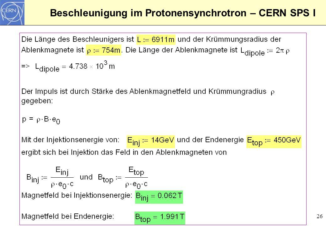 26 Beschleunigung im Protonensynchrotron – CERN SPS I