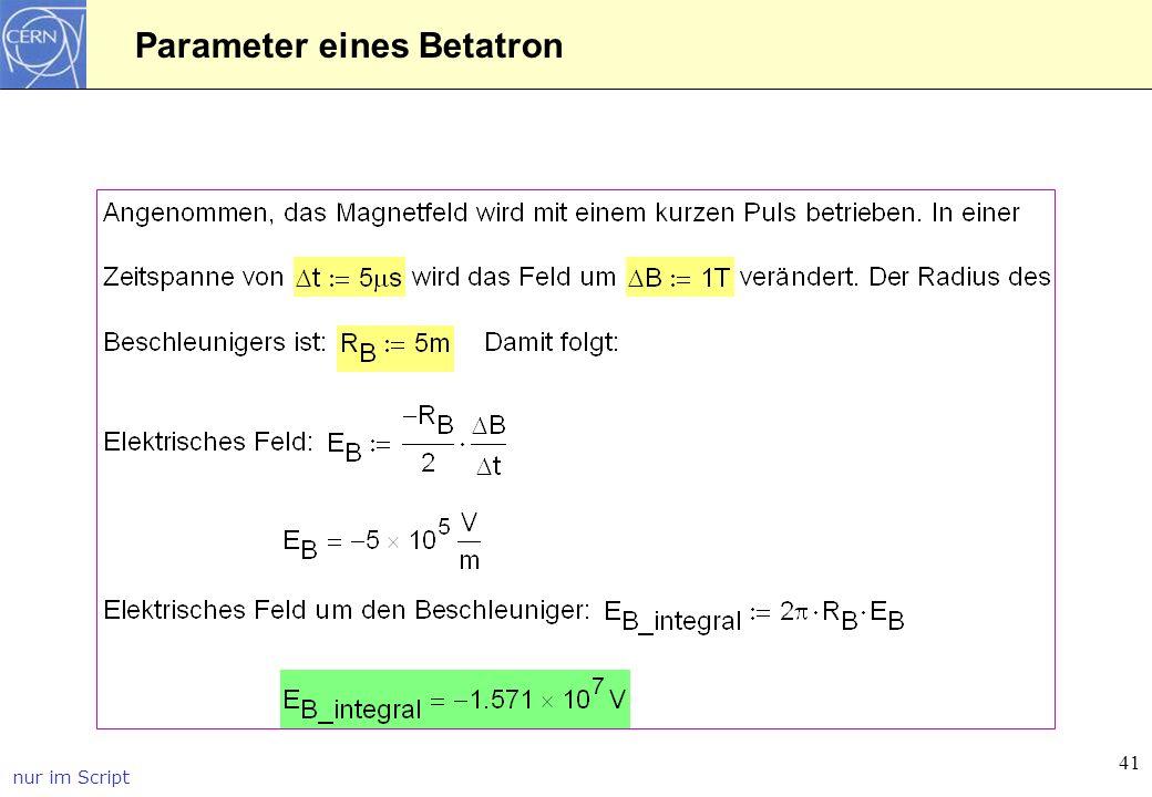 41 Parameter eines Betatron nur im Script