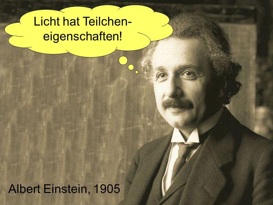 Licht hat Teilchen- eigenschaften!